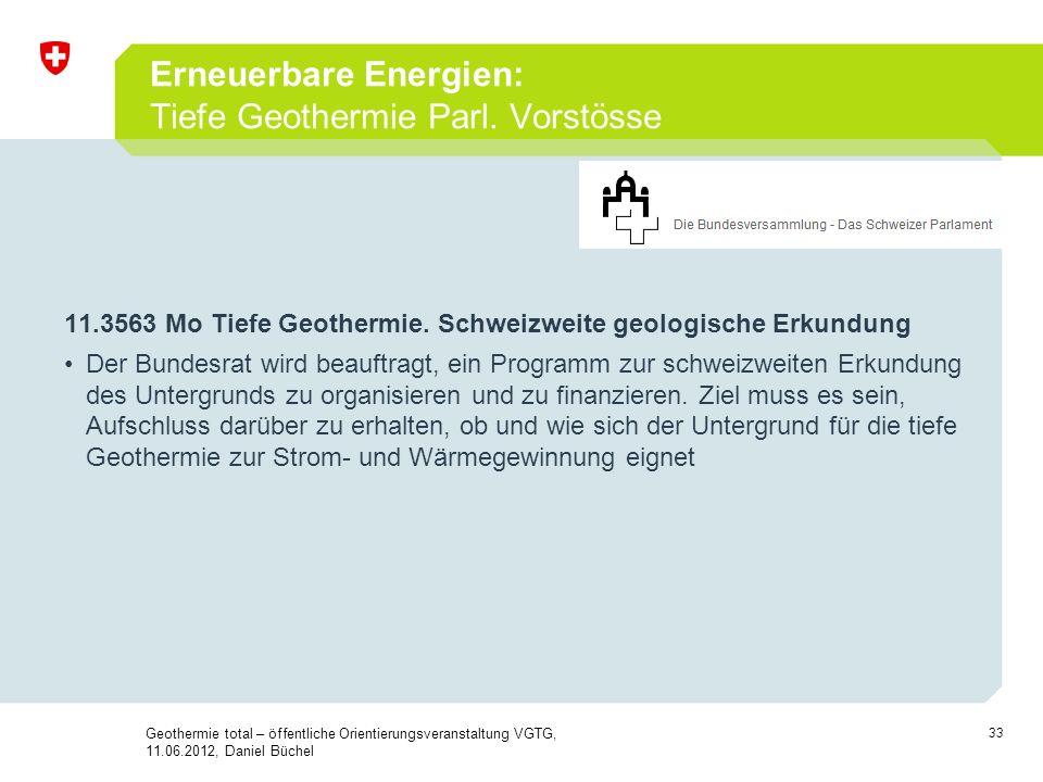 Erneuerbare Energien: Tiefe Geothermie Parl. Vorstösse