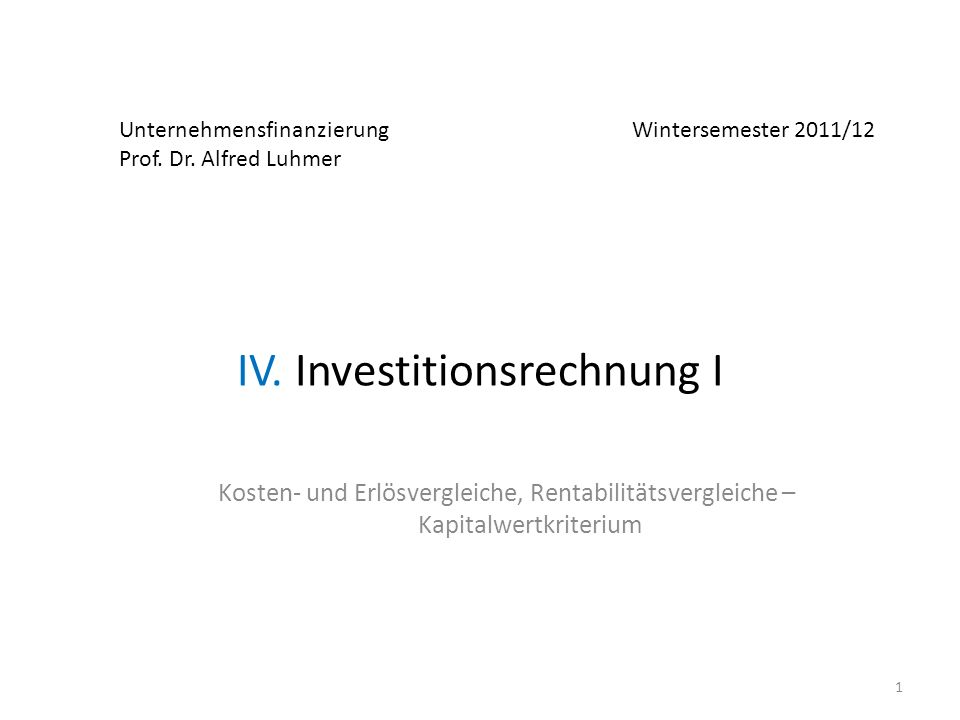 IV. Investitionsrechnung I