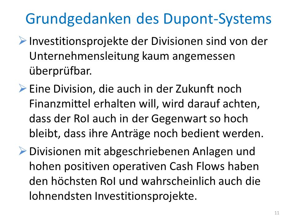 Grundgedanken des Dupont-Systems