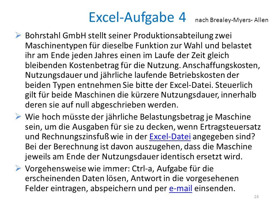 Excel-Aufgabe 4 nach Brealey-Myers- Allen.
