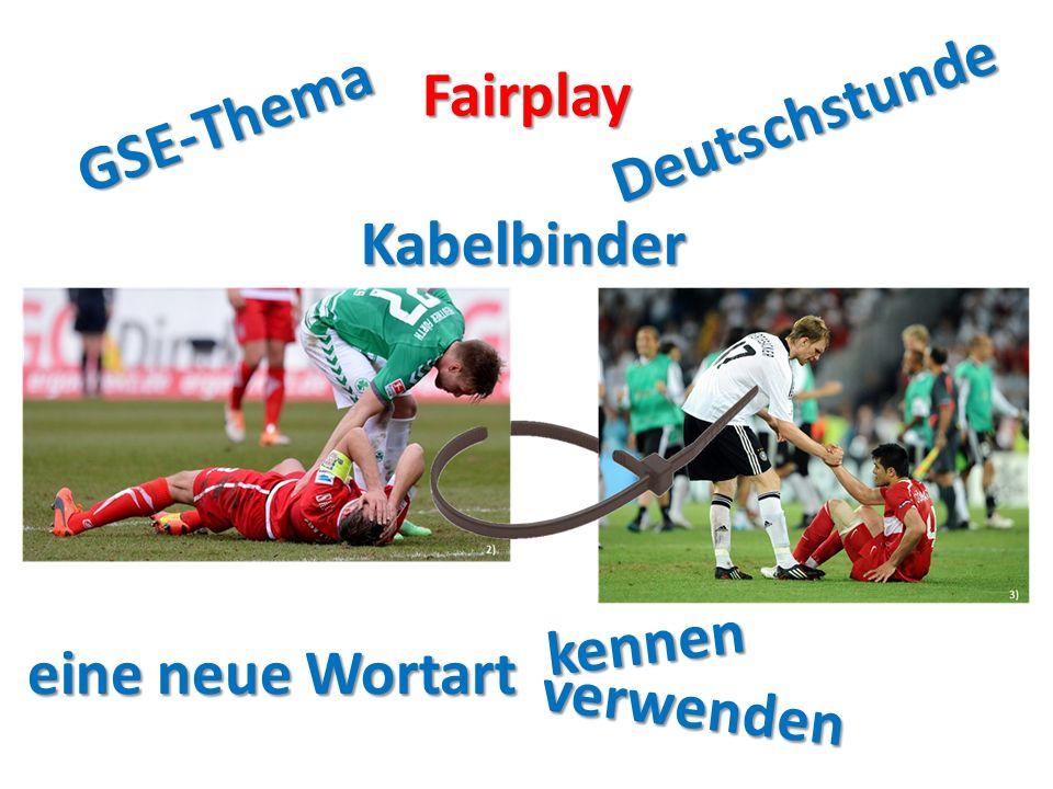 Fairplay Deutschstunde GSE-Thema Kabelbinder eine neue Wortart kennen verwenden