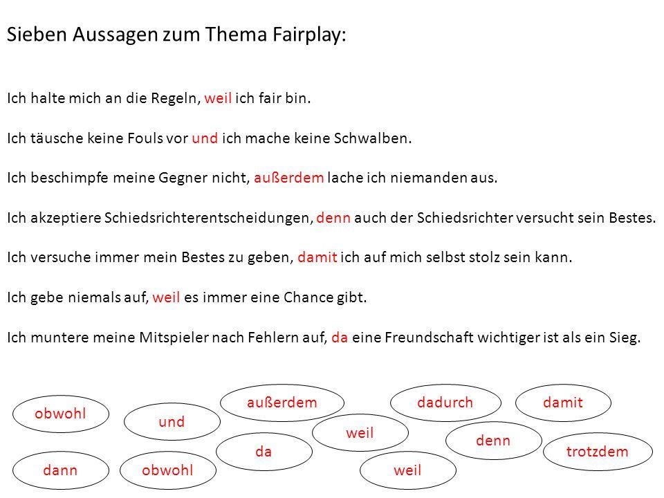 Sieben Aussagen zum Thema Fairplay:
