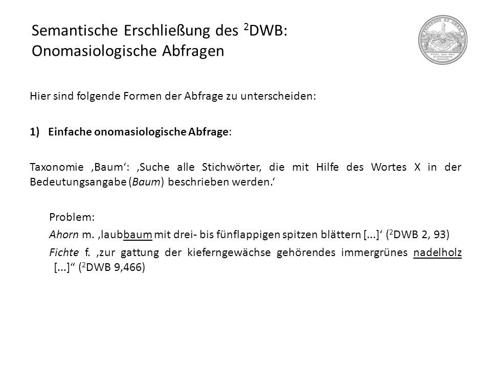 Semantische Erschließung des 2DWB: Onomasiologische Abfragen