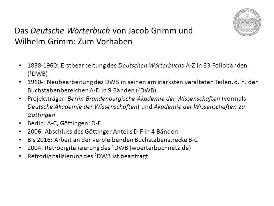 Das Deutsche Wörterbuch von Jacob Grimm und Wilhelm Grimm: Zum Vorhaben