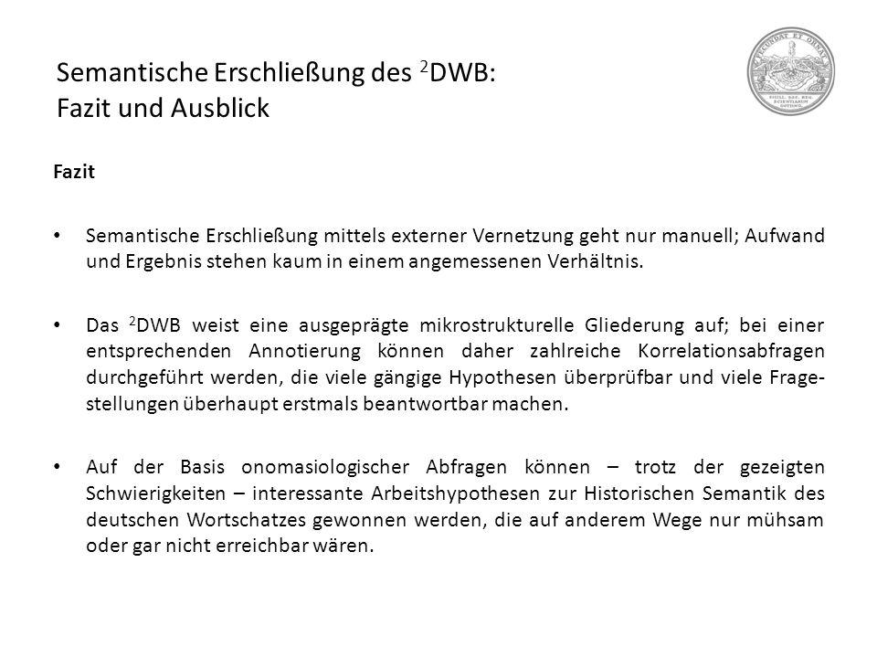 Semantische Erschließung des 2DWB: Fazit und Ausblick