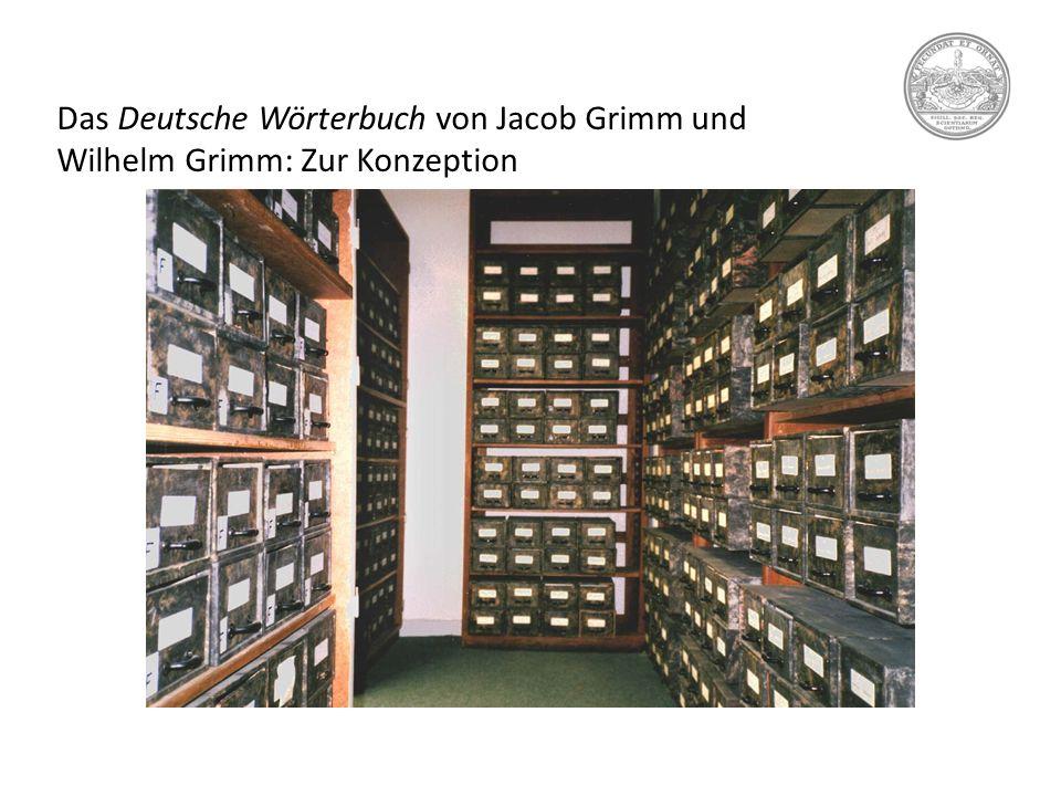 Das Deutsche Wörterbuch von Jacob Grimm und Wilhelm Grimm: Zur Konzeption