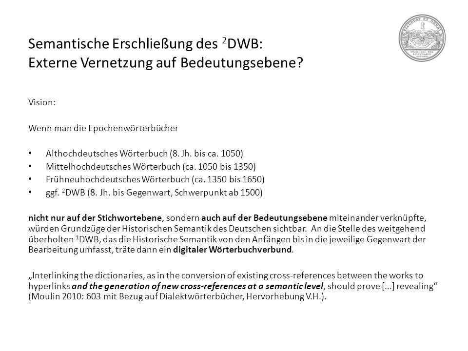 Semantische Erschließung des 2DWB: Externe Vernetzung auf Bedeutungsebene