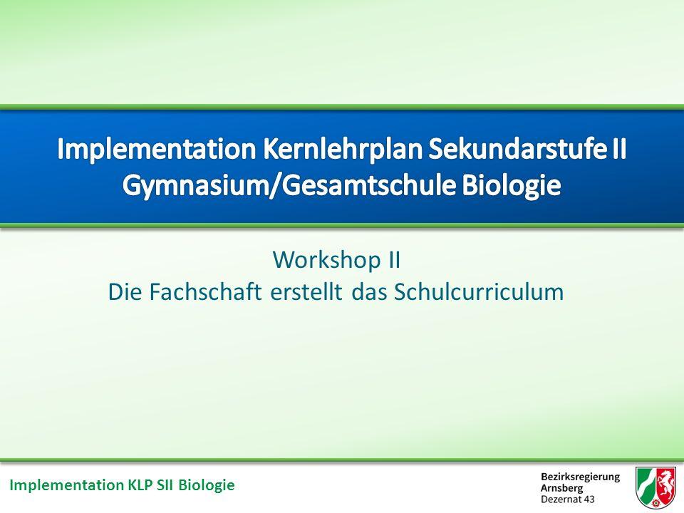 Workshop II Die Fachschaft erstellt das Schulcurriculum
