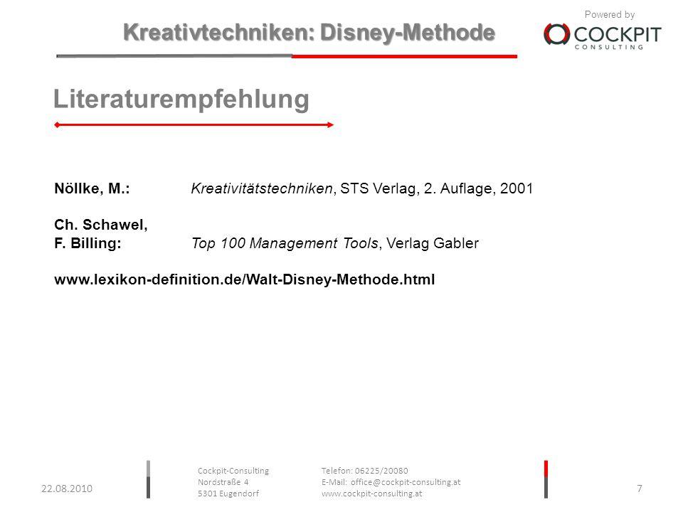 Literaturempfehlung Nöllke, M.: Kreativitätstechniken, STS Verlag, 2. Auflage, 2001. Ch. Schawel,