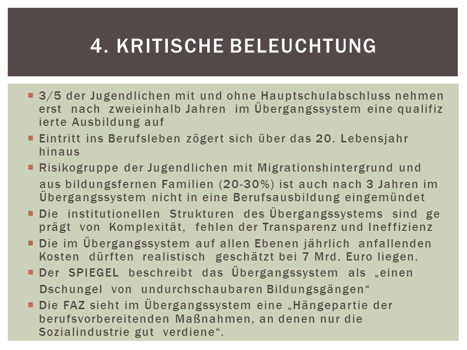 4. Kritische Beleuchtung