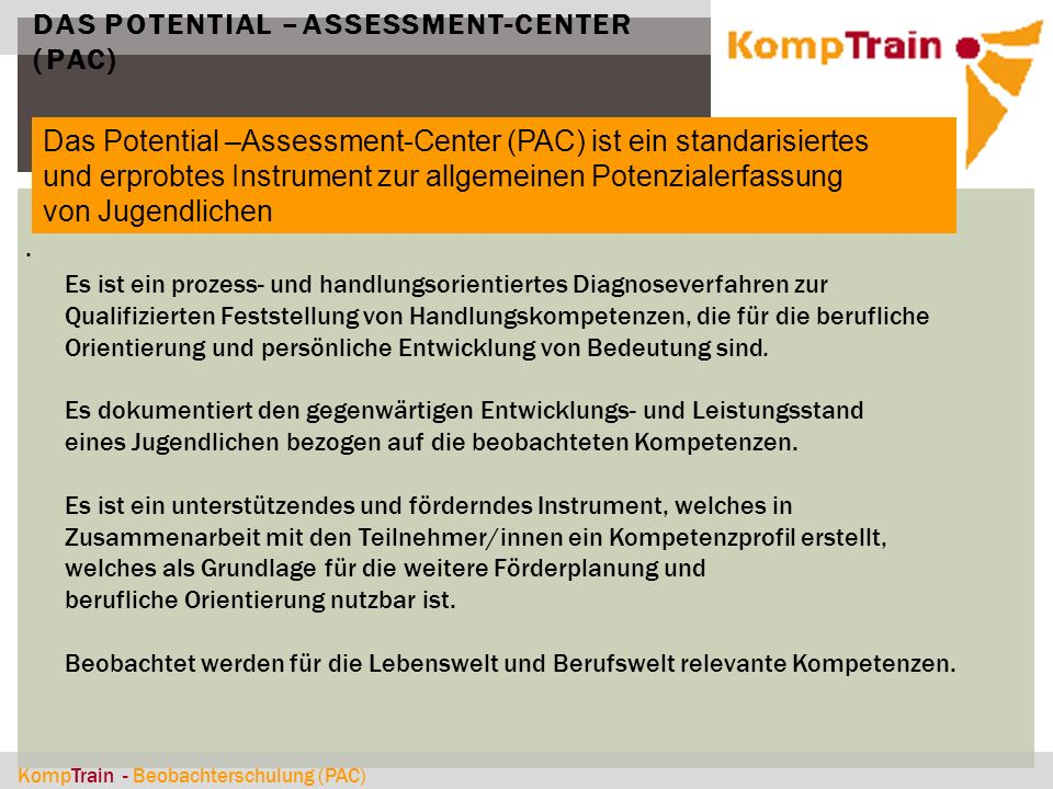 Das Potential –Assessment-Center (PAC)