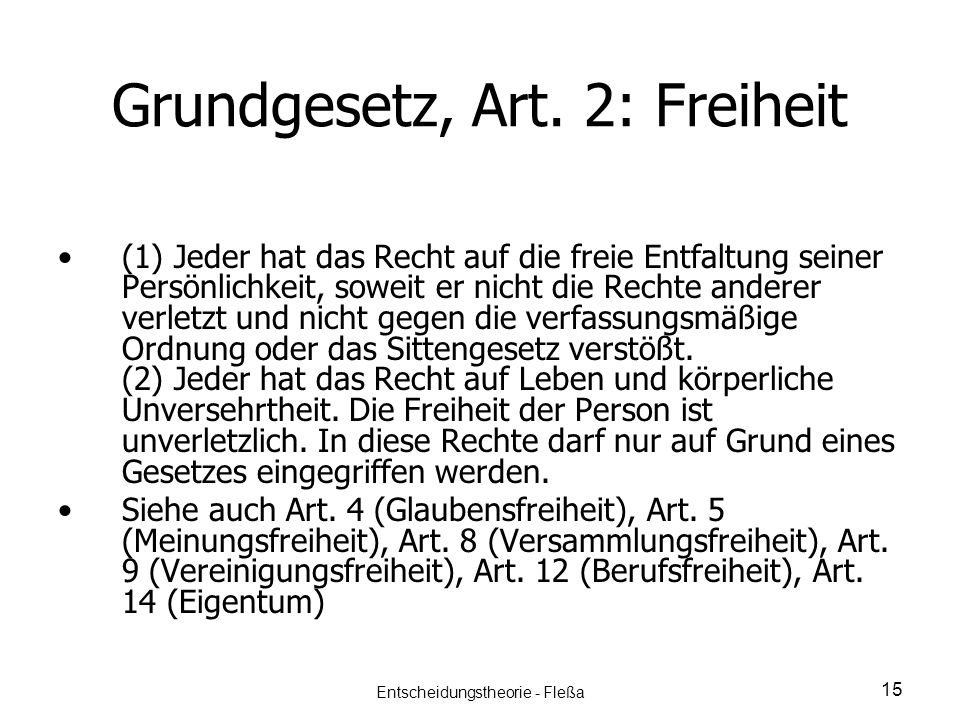 Grundgesetz, Art. 2: Freiheit