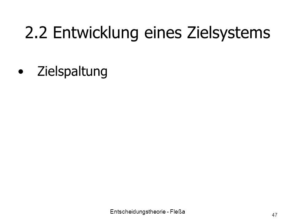 2.2 Entwicklung eines Zielsystems