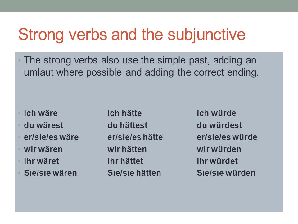 Strong verbs and the subjunctive