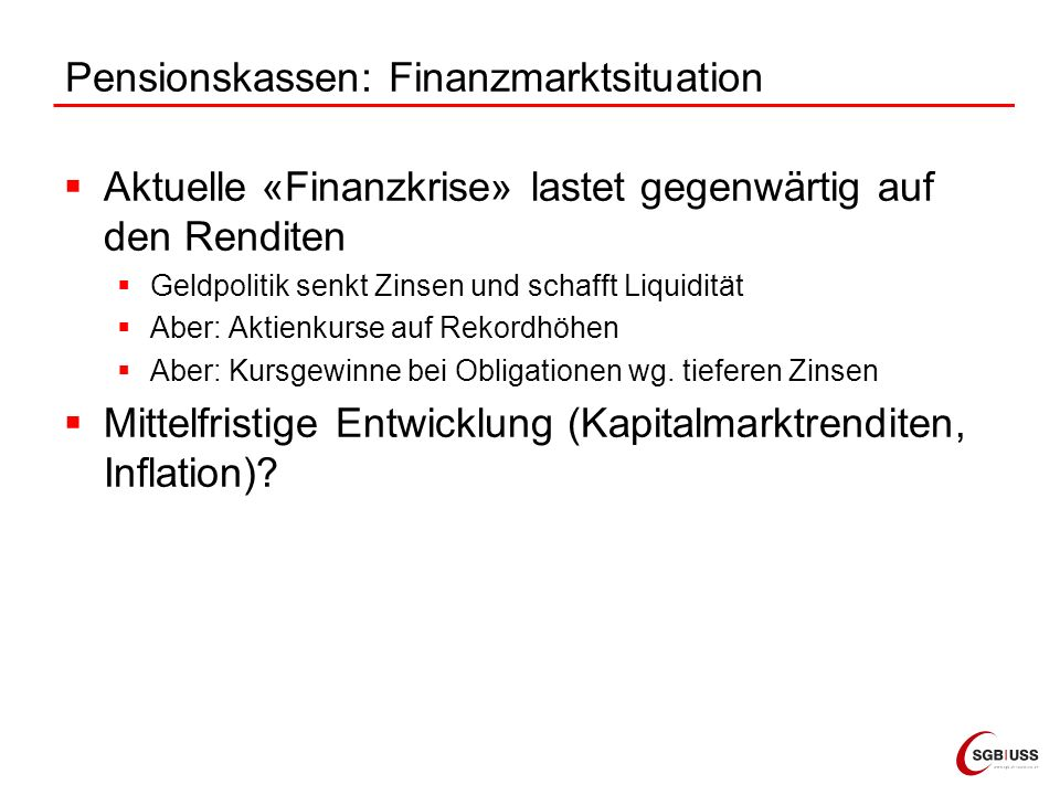 Pensionskassen: Finanzmarktsituation