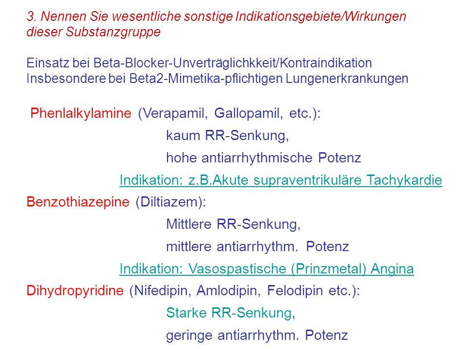 Phenlalkylamine (Verapamil, Gallopamil, etc.): kaum RR-Senkung,