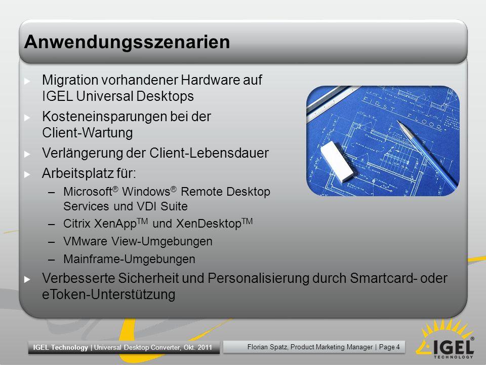 Anwendungsszenarien Migration vorhandener Hardware auf IGEL Universal Desktops. Kosteneinsparungen bei der Client-Wartung.