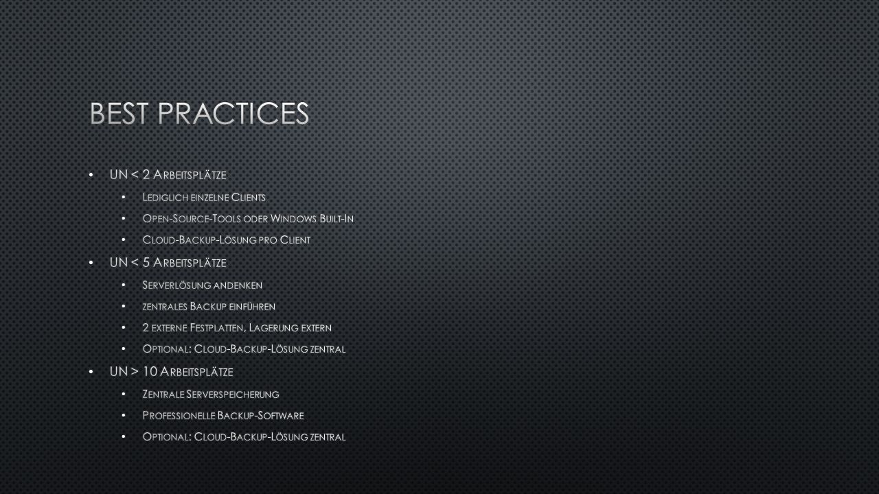 Best Practices UN < 2 Arbeitsplätze UN < 5 Arbeitsplätze