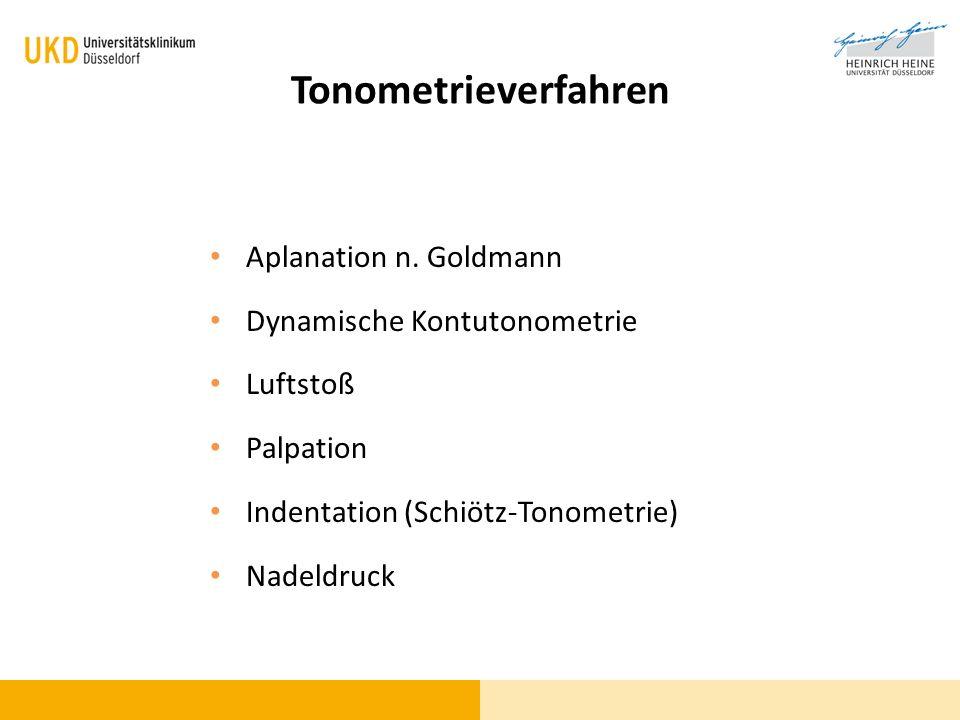 Tonometrieverfahren Aplanation n. Goldmann Dynamische Kontutonometrie