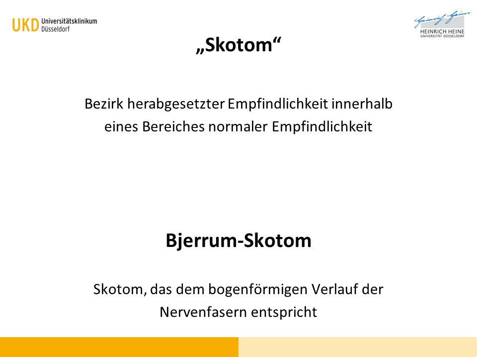 """""""Skotom Bjerrum-Skotom"""