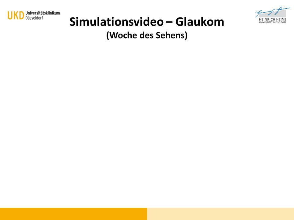 Simulationsvideo – Glaukom (Woche des Sehens)