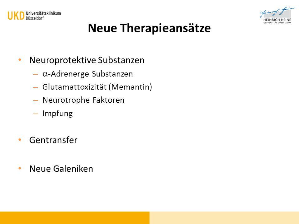 Neue Therapieansätze Neuroprotektive Substanzen Gentransfer