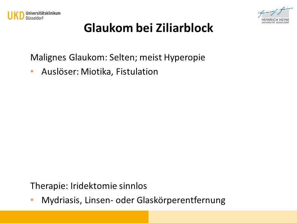 Glaukom bei Ziliarblock