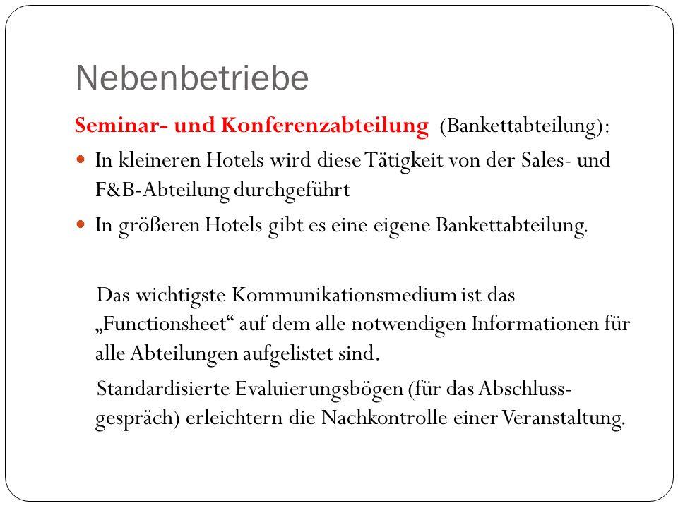 Nebenbetriebe Seminar- und Konferenzabteilung (Bankettabteilung):
