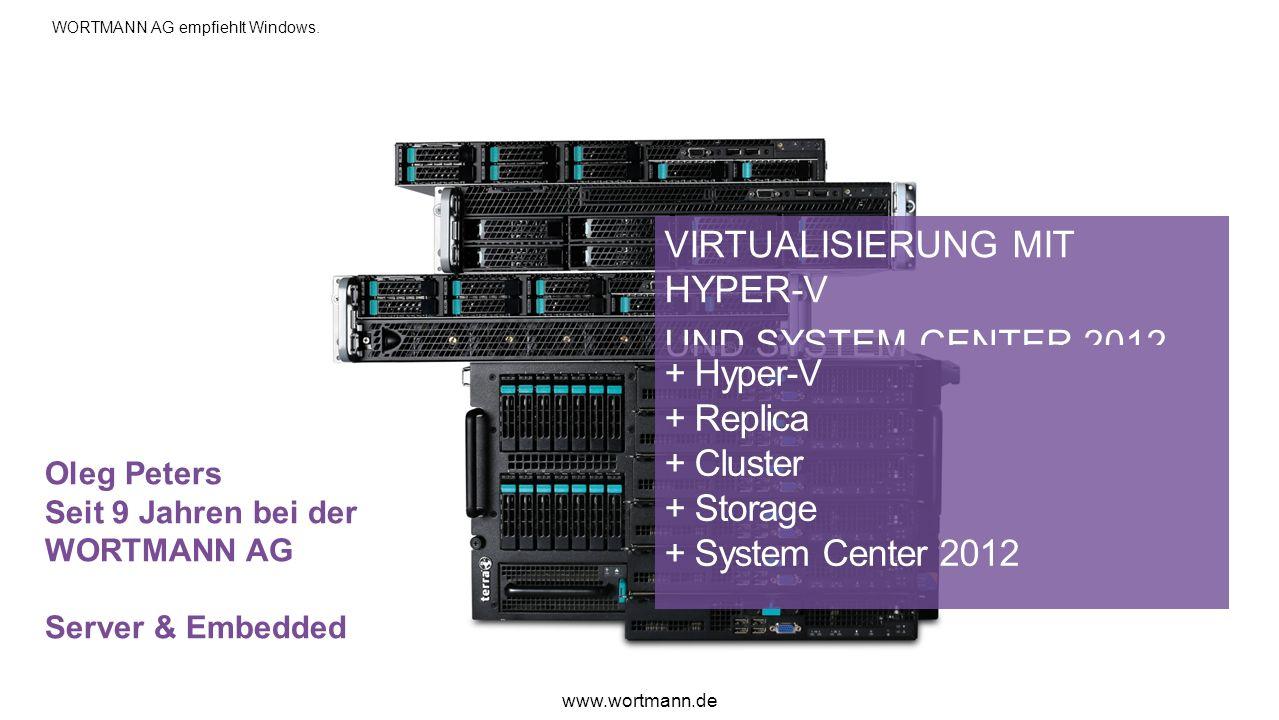 VIRTUALISIERUNG MIT HYPER-V UND SYSTEM CENTER 2012