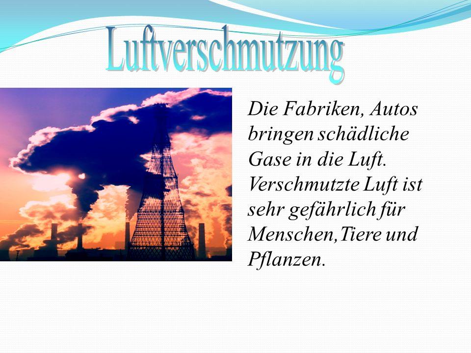 Luftverschmutzung Die Fabriken, Autos bringen schädliche Gase in die Luft.