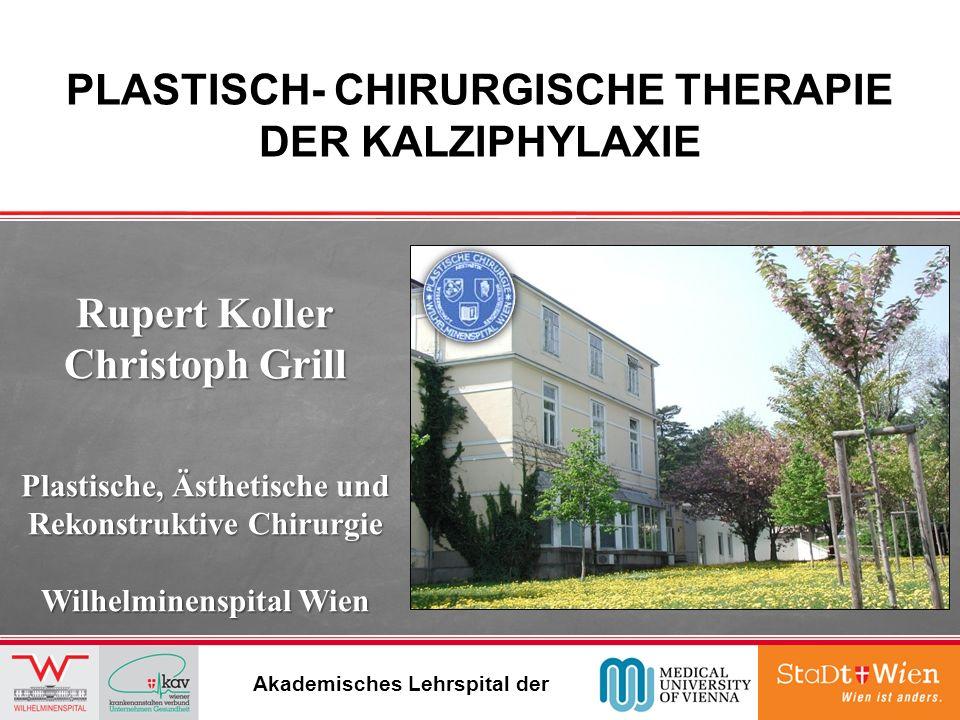 PLASTISCH- CHIRURGISCHE THERAPIE DER KALZIPHYLAXIE