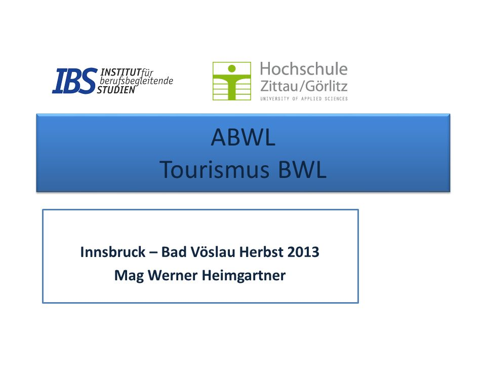Innsbruck – Bad Vöslau Herbst 2013 Mag Werner Heimgartner