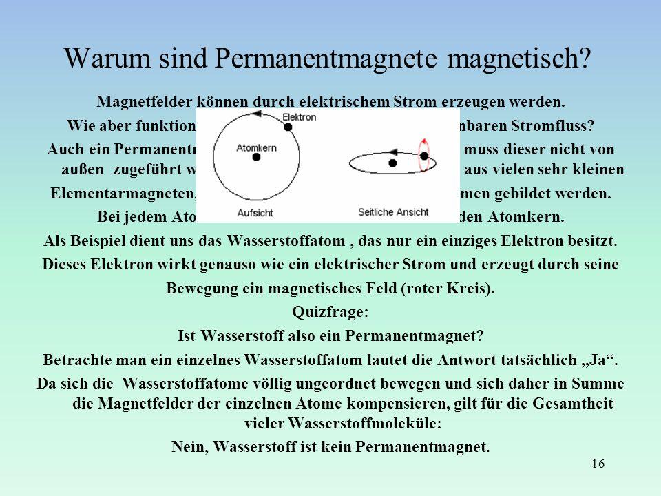 Warum sind Permanentmagnete magnetisch