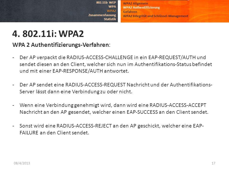 4. 802.11i: WPA2 WPA 2 Authentifizierungs-Verfahren: