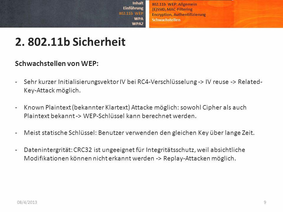 2. 802.11b Sicherheit Schwachstellen von WEP: