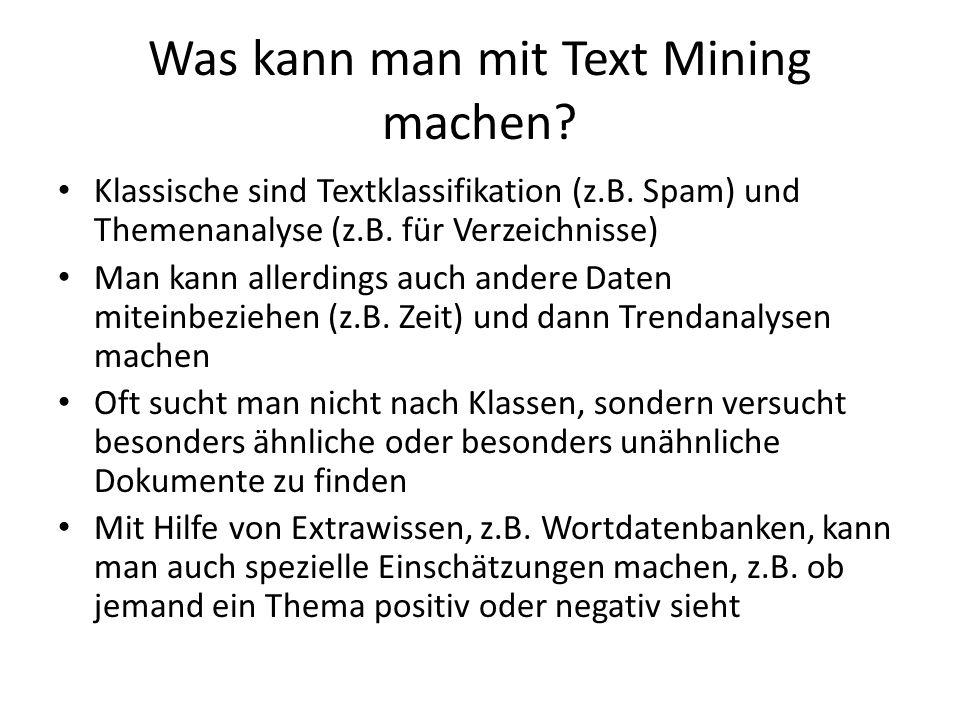 Was kann man mit Text Mining machen