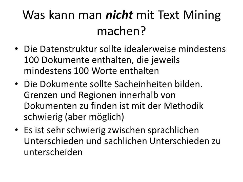 Was kann man nicht mit Text Mining machen
