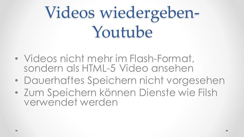 Videos wiedergeben- Youtube