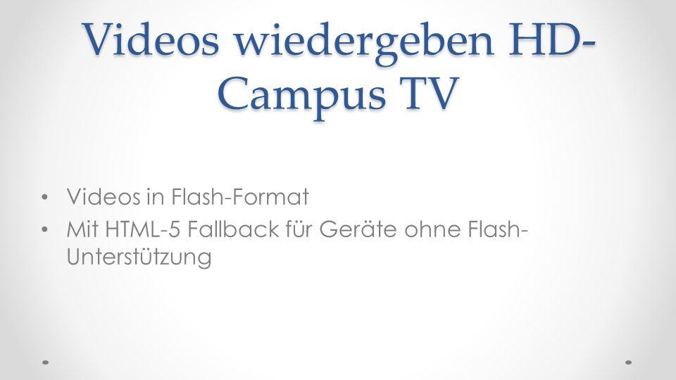 Videos wiedergeben HD-Campus TV
