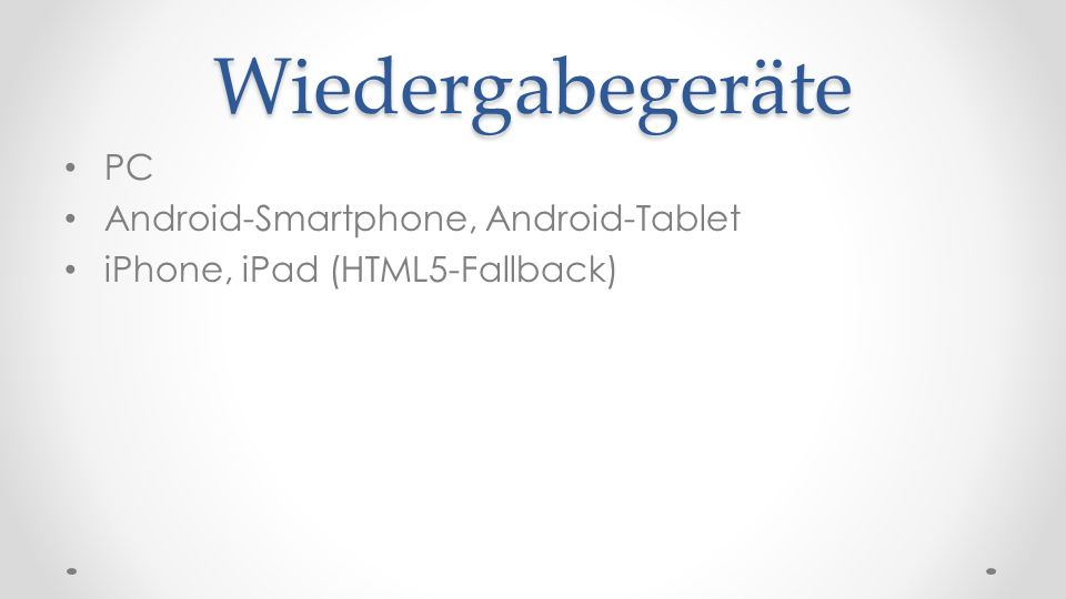Wiedergabegeräte PC Android-Smartphone, Android-Tablet