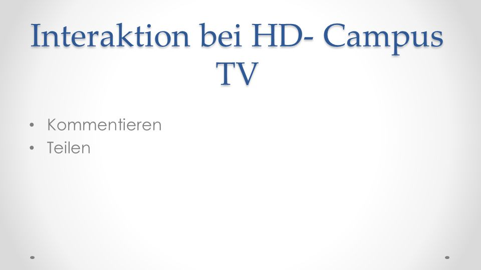 Interaktion bei HD- Campus TV