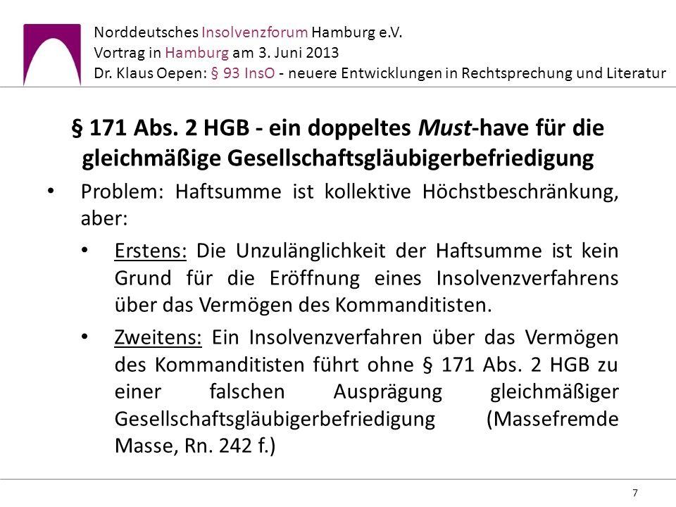 § 171 Abs. 2 HGB - ein doppeltes Must-have für die gleichmäßige Gesellschaftsgläubigerbefriedigung
