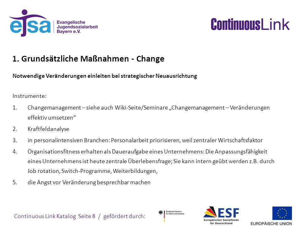 1. Grundsätzliche Maßnahmen - Change