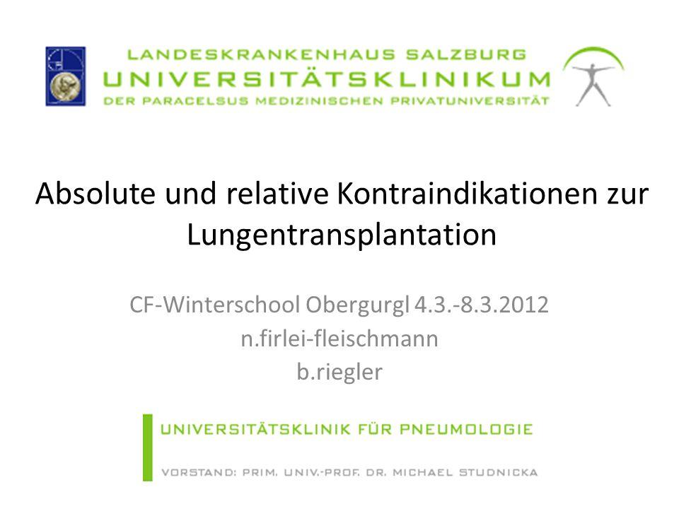 Absolute und relative Kontraindikationen zur Lungentransplantation