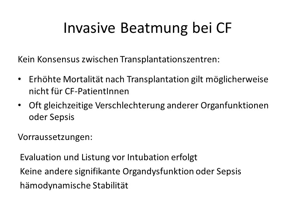 Invasive Beatmung bei CF