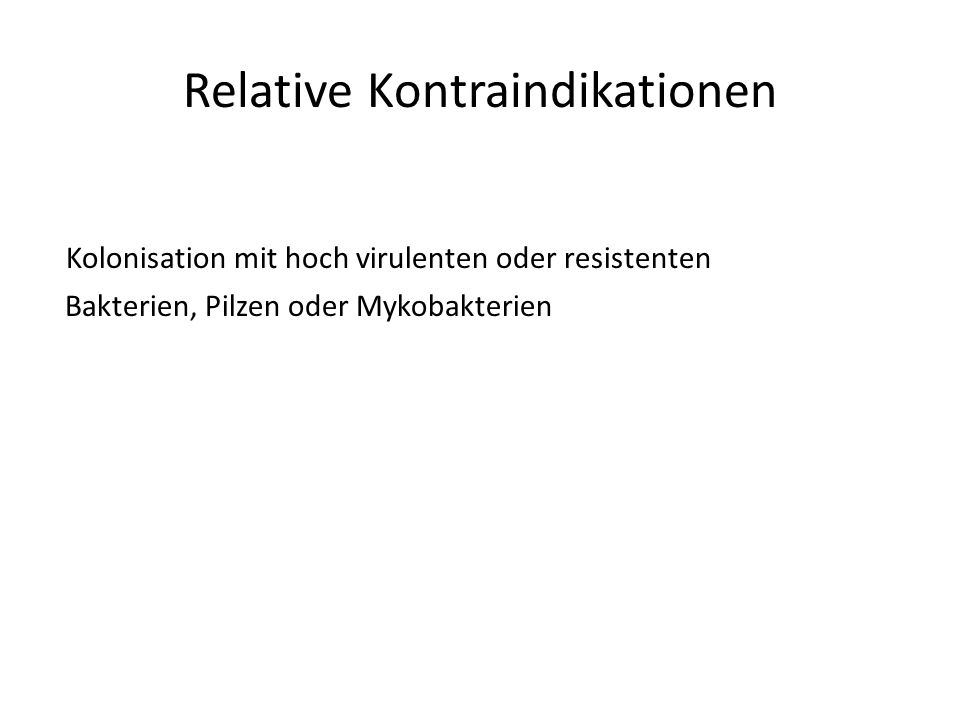 Relative Kontraindikationen