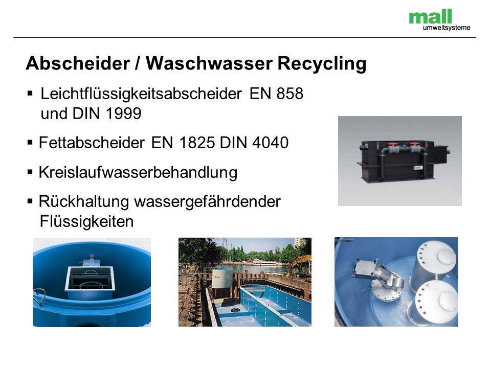 Abscheider / Waschwasser Recycling