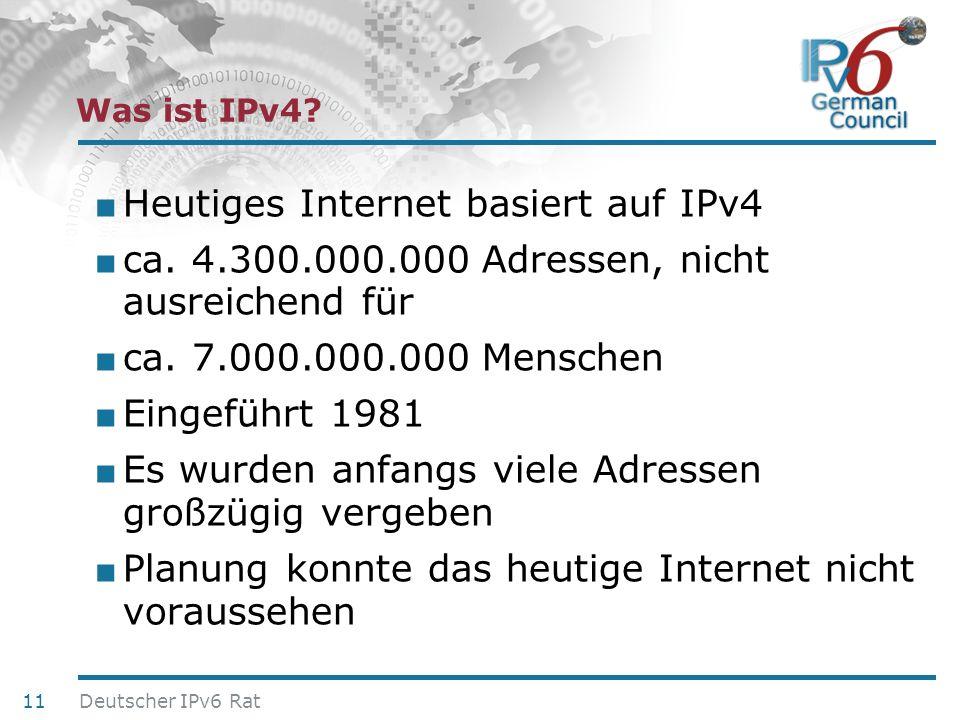 Heutiges Internet basiert auf IPv4