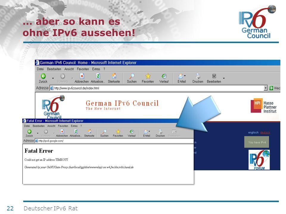… aber so kann es ohne IPv6 aussehen!