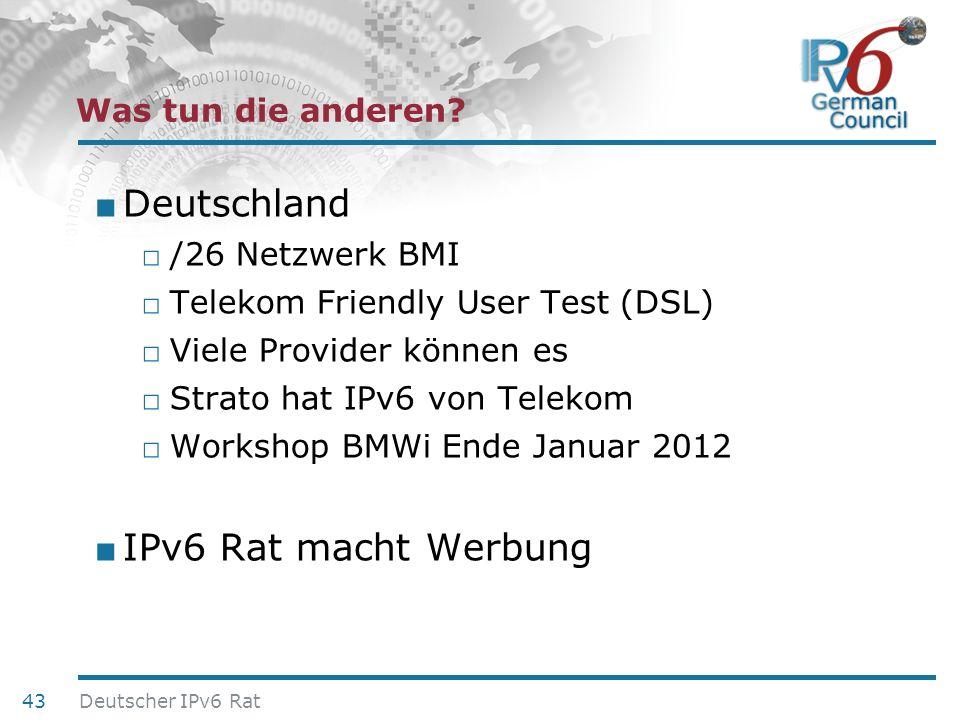 Deutschland IPv6 Rat macht Werbung Was tun die anderen